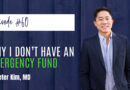 #60: Why I Don't Have an Emergency Fund